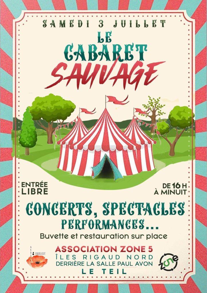 cabaret sauvage zone5 le teil ardèche évènement festif festivite performance spectacle permaculture culture